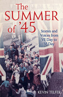 The Summer of '45 - Kevin Telfer