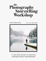 The Photography Storytelling Workshop - Finn Beales