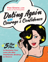 Dating Again with Courage and Confidence - Fran Greene