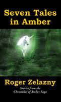Seven Tales in Amber - Roger Zelazny