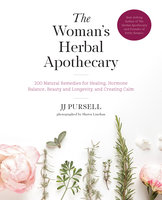 The Woman's Herbal Apothecary - JJ Pursell