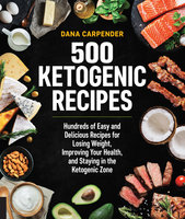 500 Ketogenic Recipes
