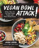 Vegan Bowl Attack! - Jackie Sobon