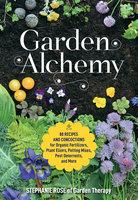 Garden Alchemy - Stephanie Rose