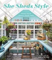 She Sheds Style - Erika Kotite