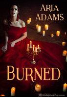 Burned - Aria Adams