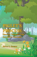 Piglet's Process - Bruce G. Epperly