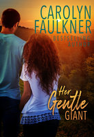 Her Gentle Giant - Carolyn Faulkner