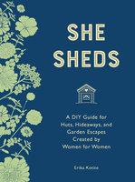 She Sheds (mini edition) - Erika Kotite