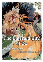 The Illustrated Emerald City of Oz - L. Frank Baum