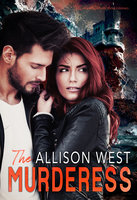 The Murderess - Allison West