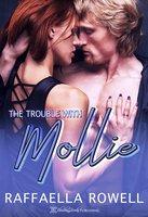 The Trouble with Mollie - Raffaella Rowell