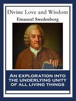 Divine Love and Wisdom - Emanuel Swedenborg