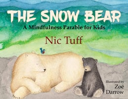 The Snow Bear - Nic Tuff