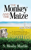 The Monkey and the Maize - S. Mosby Marble