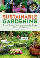 Sustainable Gardening - Vincent Simeone