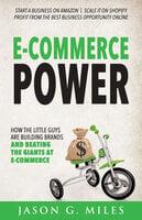 E-Commerce Power - Jason G. Miles