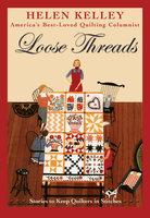 Loose Threads - Helen Kelley