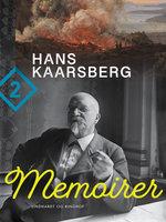 Memoirer. Bind 2 - Hans Kaarsberg
