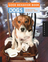 The Good Behavior Book for Dogs - Colleen Paige