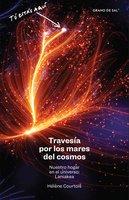 Travesía por los mares del cosmos - Hélène Courtois