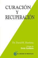 Curación y recuperación - David R. Hawkins