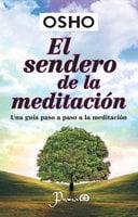 El sendero de la meditación - Osho