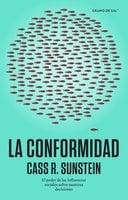La conformidad - Cass R. Sunstein