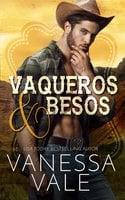 Vaqueros & Besos - Vanessa Vale