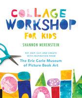Collage Workshop for Kids - Shannon Merenstein