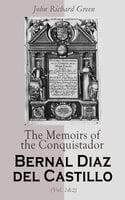 The Memoirs of the Conquistador Bernal Diaz del Castillo (Vol. 1&2) - Bernal Díaz del Castillo