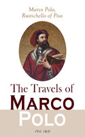 The Travels of Marco Polo (Vol. 1&2) - Marco Polo, Rustichello of Pisa