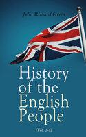 History of the English People (Vol. 1-8) - John Richard Green