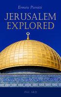 Jerusalem Explored (Vol. 1&2) - Ermete Pierotti