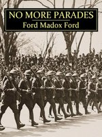No More Parades - Ford Madox Ford