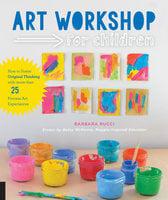 Art Workshop for Children - Barbara Rucci, Betsy McKenna