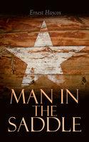 Man in the Saddle - Ernest Haycox
