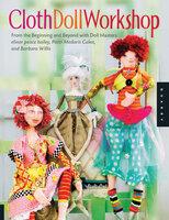 Cloth Doll Workshop - Patti Medaris Culea, Barbara Willis, elinor peace bailey