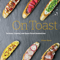 On Toast - Kristan Raines