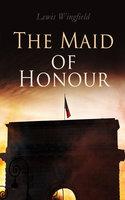 The Maid of Honour - Lewis Wingfield