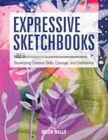 Expressive Sketchbooks - Helen Wells