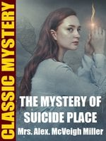 The Mystery of Suicide Place