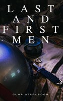 Last and First Men - Olaf Stapledon