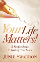 Your Life Matters - Junie Swadron