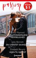 Tarletonfamiliens hemmelighed / En uventet skandale / Vejen til hjertet - Elizabeth Bevarly, Janice Maynard, Jules Bennett