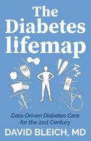 The Diabetes LIFEMAP - David Bleich