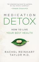 Medication Detox - Rachel Reinhart Taylor