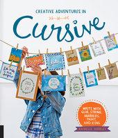 Creative Adventures in Cursive - Rachelle Doorley