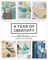 A Year of Creativity - Bregje Konings, Miriam Catshoek, Lidy Nooij, Petra Hoeksema