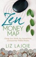 Zen Money Map - Liz Lajoie